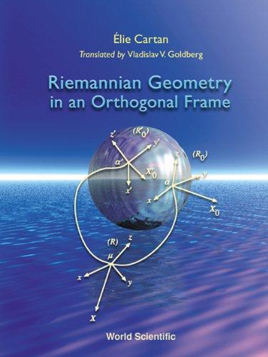 9789810247461: Riemannian Geometry In An Orthogonal Frame