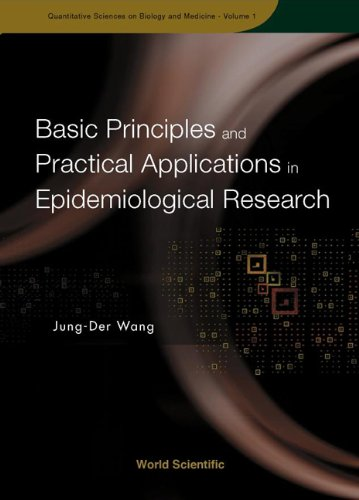 Basic Principles And Practical Applications Of Epidemiological Research (Quantitative Sciences On ...