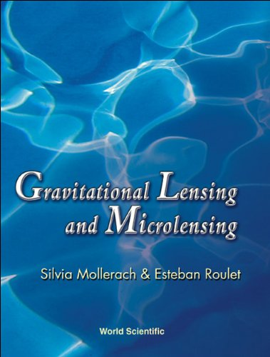 9789810248529: Gravitational Lensing and Microlensing