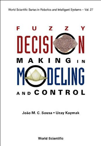 9789810248772: Fuzzy Decision Making in Modeling and Control (World Scientific Series in Robotics and Intelligent Systems)