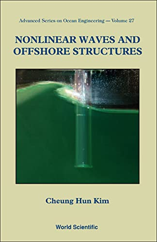 9789810248840: NONLINEAR WAVES AND OFFSHORE STRUCTURES (Advanced Series on Ocean Engineering)
