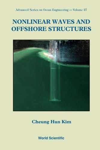 9789810248857: Nonlinear Waves And Offshore Structures (Advanced Series On Ocean Engineering)