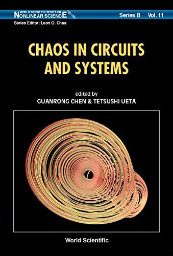 Chaos in Circuits and Systems: Tetsishi Ueta