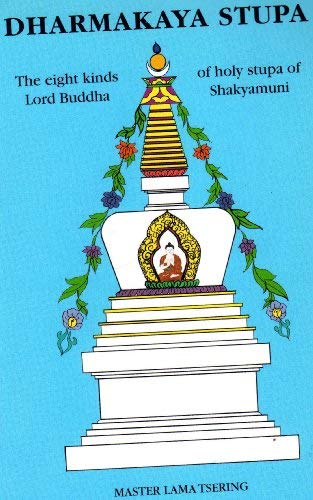 Dharmakaya Stupa: Master Lama Tsering