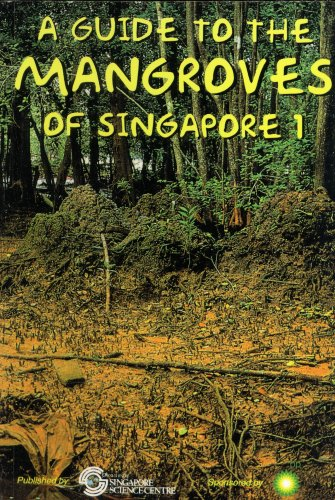 9789810413071: A Guide to the Mangroves of Singapore 1: The Ecosystem & Plant Diversity