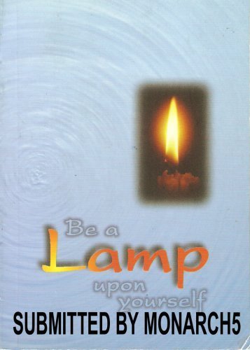 9789810418670: Be a Lamp Upon Yourself