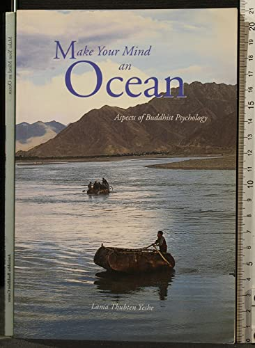 9789810420048: Make Your Mind an Ocean: Aspects of Buddhist Psychology