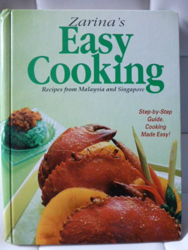 9789810432423: Zarina's Home Cooking Recipes From Malaysia and Singapore