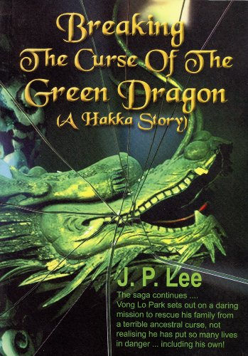9789810480424: Breaking the Curse of the Green Dragon (A Hakka Story)