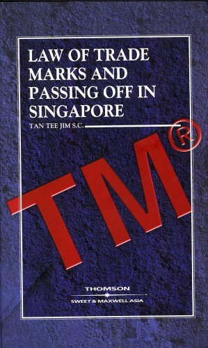 Law of Trade Marks and Passing Off in Singapore: Tan Tee Jim