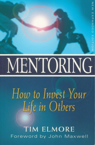 9789810499143: Mentoring : How to Invest Your Life in Others