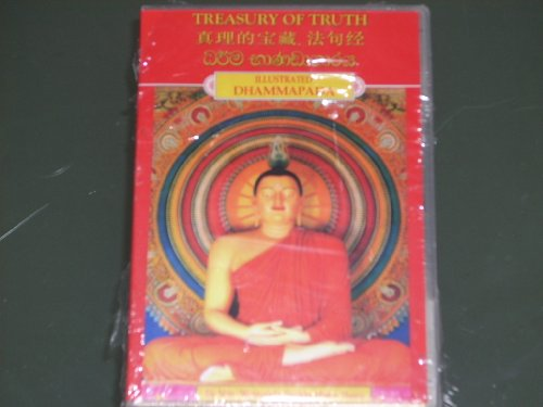 9789810499570: RARE IMPORT AUDIO CD OF BOOK!! Ven. Weragoda Sarada Maha Thero. TREASURY OF TRUTH - The ILLUSTRATED DHAMMAPADA. Reciting the original Pali text in English. CD-ROM in clamshell case with graphic.
