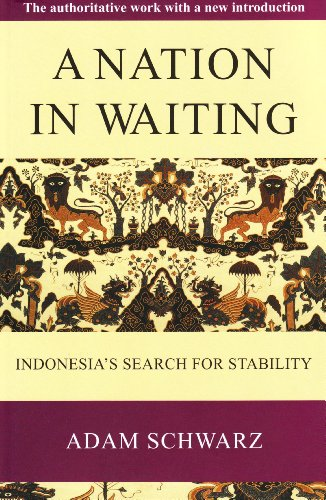 9789810505066: A Nation in Waiting: Indonesia's Search for Stability