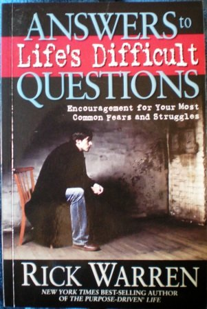 9789810526863: Answers To Life's Difficult Questions: Encouragement For Your Most Common Fears And Struggles