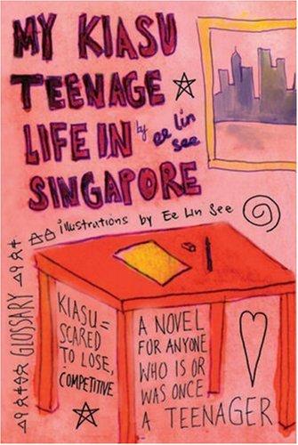 9789810530167: My Kiasu Teenage Life in Singapore