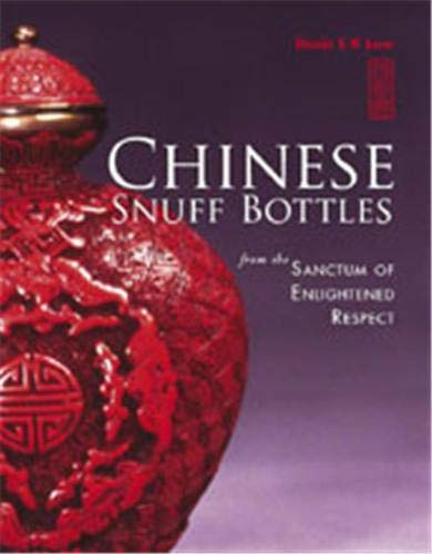 Chinese Snuff Bottles (in slipcase): Low, Denis S.