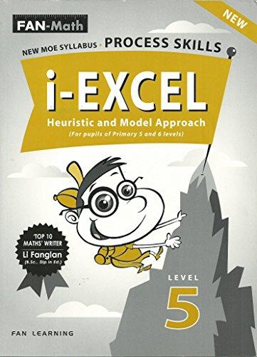 i-Excel Process Skills Heuristic and Model Approach.: Fanglan, Li