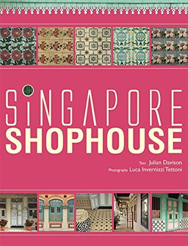 Singapore Shophouse (Hardback): Julian Davison