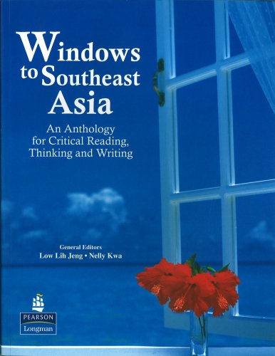 9789810610081: Windows to Southeast Asia: An Anthology for Critical Reading, Thinking and Writing
