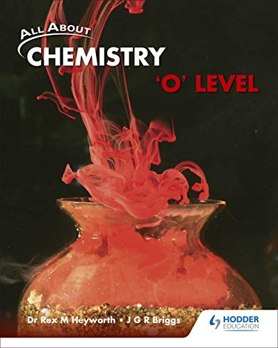 9789810631154: All About Chemistry O Level Textbook