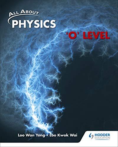 9789810631307: Physics O Level