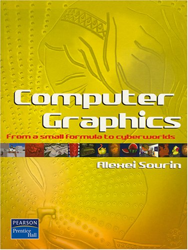 9789810675516: Computer Graphics: From a Small Formula to Cyberworlds