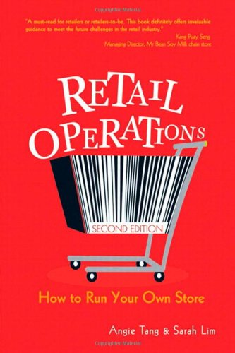 Retail Operations: How to Run Your Own: Tang, Angie