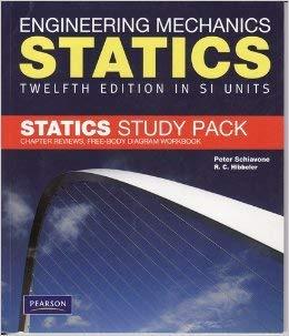 Engineering Mechanics Statics Twelfth Edition Si Units: Peter Schiavone, R