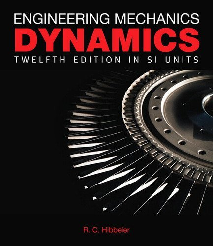 Engineering Mechanics Dynamics SI: Russell C. Hibbeler