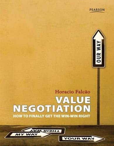9789810681432: Value Negotiation: How to Finally Get the Win-win Right