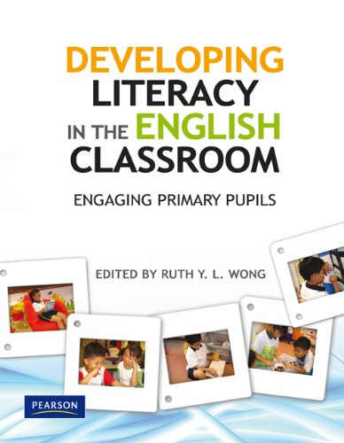 9789810682743: Developing Literacy in the English Classroom: Engaging Primary Pupils
