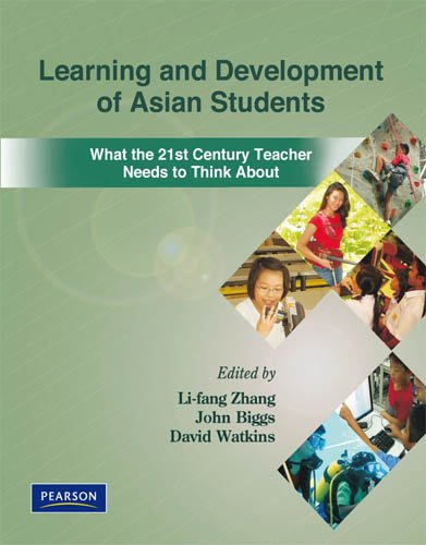 9789810682842: Learning and Development of Asian Students: What the 21st Century Teacher Needs to Think About