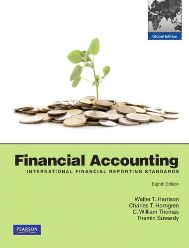 Financial Accounting (IFRS) Plus MyAccountingLab: Global Edition: Harrison, Walter T.