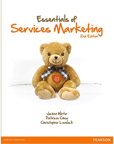 Essentials of Services Marketing (2nd Edition): Jochen Wirtz, Patricia