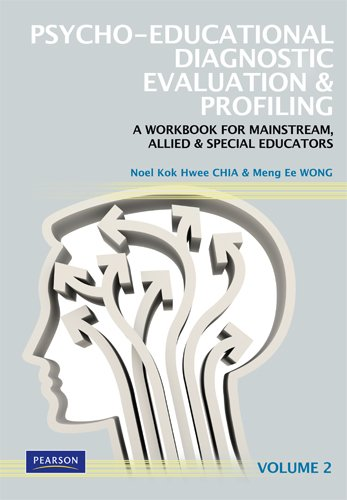 9789810686222: Psycho-Educational Diagnostic Evaluation & Profiling: A Workbook for Mainstream, Allied & Special Educators (Volume 2)