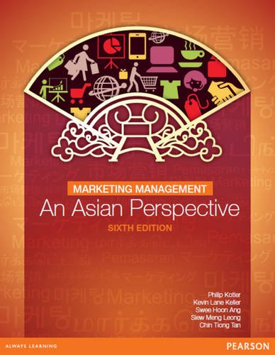 Marketing Management: an Asian Perspective: Kotler, Philip; Keller,