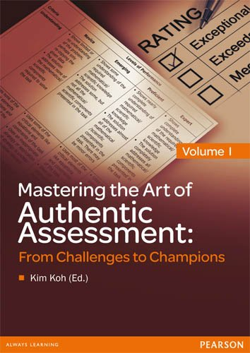 9789810688950: Mastering the Art of Authentic Assessment: From Challenges to Champions, Vol. I