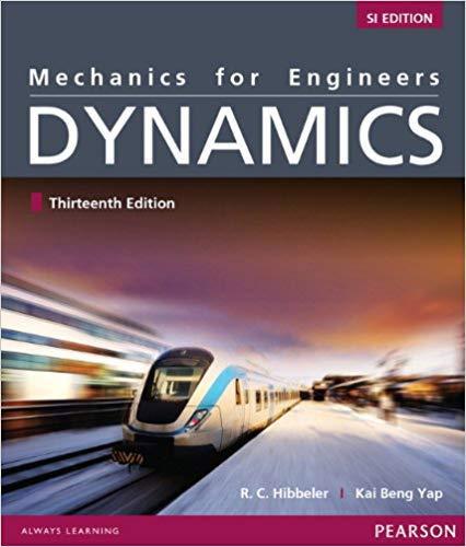 9789810692612: Mechanics for Engineers: Dynamics, SI Edition