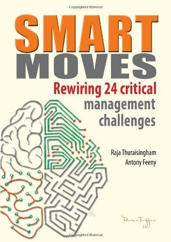 9789810704193: Smart Moves: Rewiring 24 Critical Management Challenges