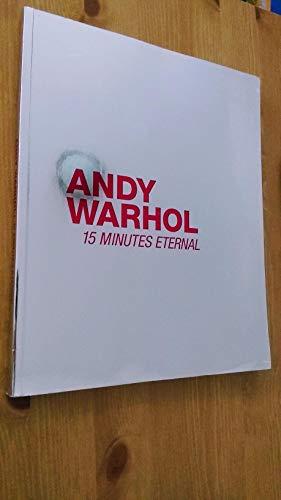 9789810713065: Andy Warhol: 15 Minutes Eternal