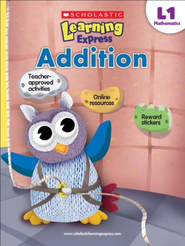 Scholastic Learning Express Level 1: Addition: Scholastic