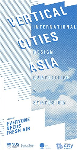 Vertical Cities Asia: International Design Competition and