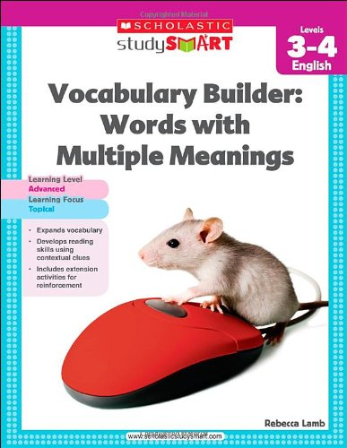 Vocabulary Builder: Words with Multiple Meanings, Level 3-4 (Scholastic Study Smart): Lamb, Rebecca