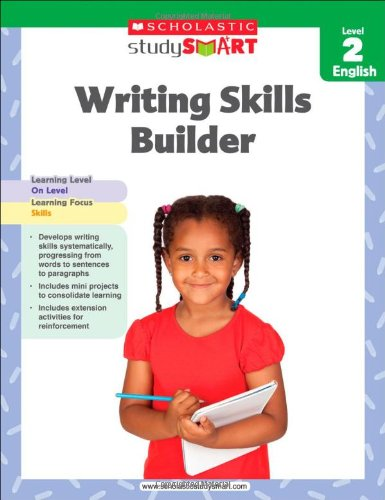Writing Skills Builder, Level 2 (Scholastic Study Smart)