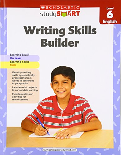 Scholastic Study Smart Writing Skills Builder Level 6 (9789810732844) by Scholastic