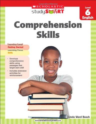 Scholastic Study Smart Comprehension Skills Level 6: Scholastic