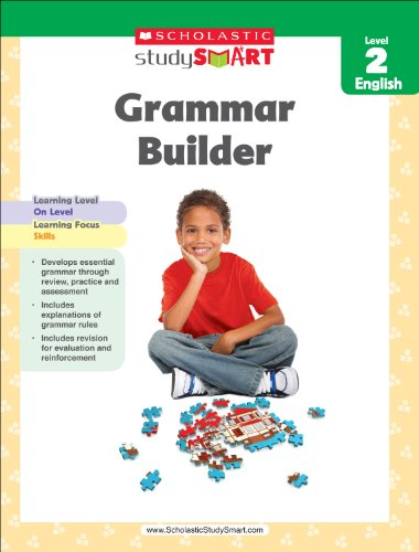 Scholastic Study Smart Grammar Builder Grade 2: Scholastic