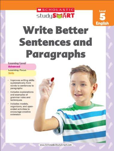 9789810752644: Scholastic Study Smart Write Better Sentences and Paragraphs Grade 5
