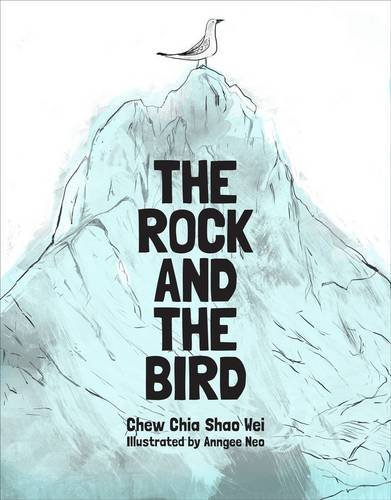 9789810755553: The Rock and the Bird