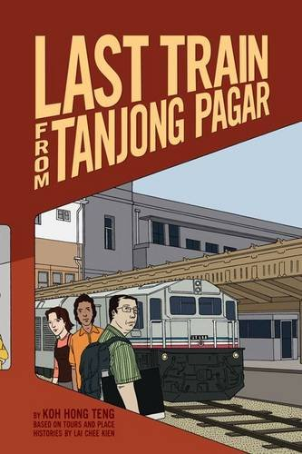 9789810769192: Last Train from Tanjong Pagar